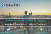 Boost Your Business with DreamCube: Hire Real Estate Videographer