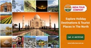 Get Customised North India Tour Packages With Available Deals