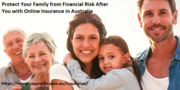 Protect Your Family from Financial Risk After You with Online Insuranc