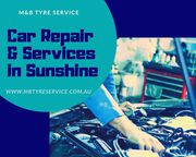 Best Car Service in Sunshine | M&B Tyre Service