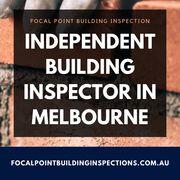 Best Independent Building Inspector in Melbourne