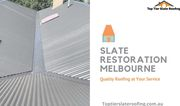 Slate Roof Restoration & Installation in Melbourne